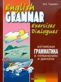 Английская грамматика в упражнениях и диалогах. Книга II
