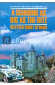 A Diamond as Big as the Ritz: Selected Short Stories