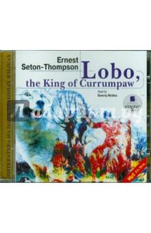 Лобо, король Куррумпо. Английский язык (CDmp3)
