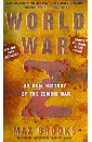 Brooks Max World War Z. An Oral History Of The Zombie War цены