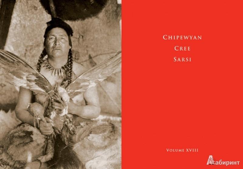Иллюстрация 1 из 16 для The North American Indian - Edward Curtis | Лабиринт - книги. Источник: Лабиринт