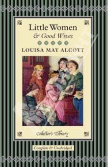 Little Women & Good Wives alcott l good wives