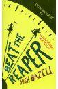 Bazell Josh Beat the Reaper