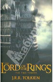 The Lord of the Rings: The Two Towers tolkien j lord of the rings 2 the two towers