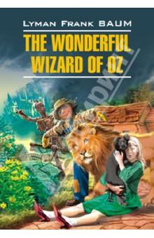 Купить Волшебник из страны Оз, Каро, Художественная литература для детей на англ.яз.