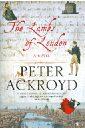 Ackroyd Peter The lambs of London mary sullivan no ordinary cowboy