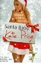 Price Kate Santa Baby angel angel on earth as it is in heaven white hot