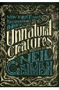 Gaiman Neil Unnatural Creatures