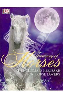 Treasury of Horses dk readers horse heroes true stories of amazing horses