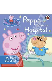 Peppa Pig: Peppa Goes to Hospital: My First Storybook peppa goes swimming