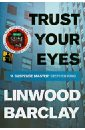 Barclay Linwood Trust Your Eyes