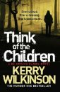 Wilkinson Kerry Think of the Children