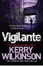 Wilkinson Kerry Vigilante