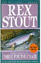 Stout Rex Three for the Chair