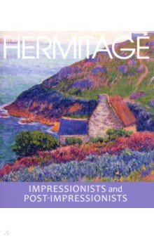 Impressonists and Post-Impressionists. The Hermitage