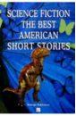 все цены на Science fiction. The Best American short stories/Фантастика. Лучшие рассказы американских писателей онлайн