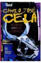 Села Камило Хосе Novelas cortas y cuentos/ Повести и рассказы. Сборник (на испанском языке)