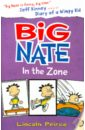Peirce Lincoln Big Nate in the Zone nate the great and the monster mess