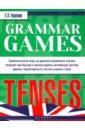 Карлова Евгения Леонидовна Grammar Games: Tenses карлова е grammar games naval battle грамматические игры для изучения английского языка морской бой