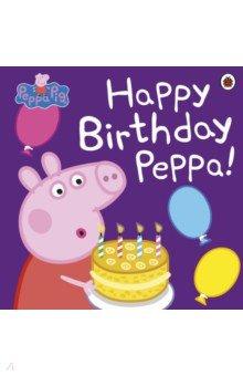 Купить Happy Birthday Peppa!, Ladybird, Изучение иностранного языка