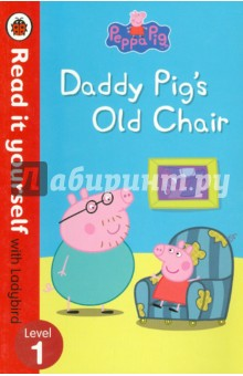 Peppa Pig: Daddy Pig's Old Chair peppa pig daddy