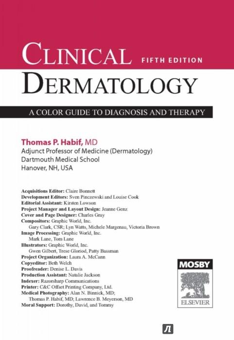 Иллюстрация 1 из 22 для Клиническая дерматология. Акнеподобные и папулосквамозные дерматозы - Томас Хэбиф   Лабиринт - книги. Источник: Лабиринт