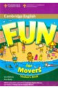 Saxby Karen, Robinson Anne Fun for Movers. Student's Book saxby karen robinson anne fun for movers student s book