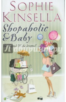 Shopaholic and Baby managing the store