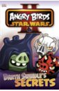 O Hara Scarlett Angry Birds Star Wars. Darth Swindles Secret