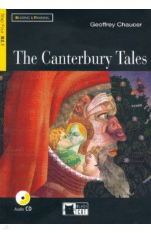 The Canterbury Tales (+CD) chaucer geoffrey rdr cd [teen] canterbury tales