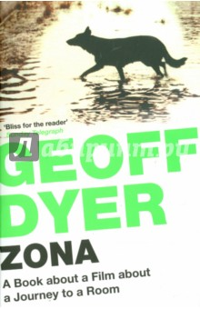 Zona. A Book About a Film about a Journey to a Room journey to the centre of the earth teacher s book книга для учителя