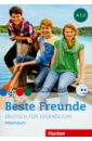 Georgiakaki Manuela, Seuthe Christiane, Schumann Anja Beste Freunde. Deutsch fur jugendliche. Arbeitsbuch. A1.2 (+CD)