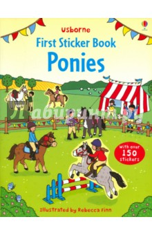 First Sticker Book. Ponies the usborne fantastic colouring and sticker book