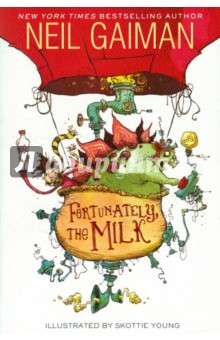 Fortunately, the Milk... купить