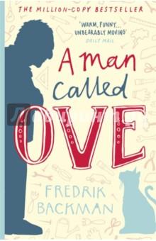 A Man Called Ove a man called ove