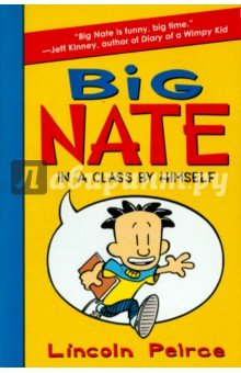 For fans of the hilarious Diary of a Wimpy Kid series: Get ready to meet Big Nate! In the first novel in the New York Times bestselling series, Big Nate is in a class by himself! Nate knows he's meant for big things. REALLY big things. But things don't always go your way just because you're awesome. Nate barely survives his dad's toxic oatmeal before rushing off to school-minus his lunch. He body slams the no-nonsense principal. He accidentally insults his least favorite teacher, the horrifying Mrs. Godfrey (aka Godzilla). And school has barely started! Trouble always seems to find him, but Nate keeps his cool. He knows he's destined for greatness. A fortune cookie told him so. Here comes BIG NATE, accidental mischief maker and definitely NOT the teacher's pet.