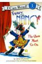 Fancy Nancy/ Show Must Go On (Level 1)