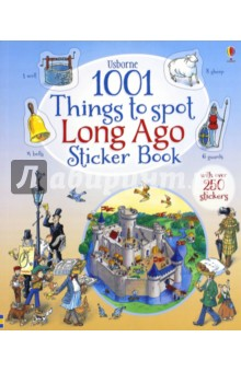 1001 Things to Spot Long Ago Sticker Book the usborne fantastic colouring and sticker book