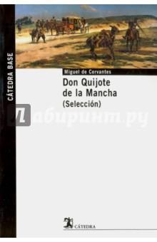 Don Quijote de la Mancha федерико лорка гарсиа испанский с федерико гарсиа лоркой донья росита девица или язык цветов dona roosita la soltera o el lenguaje de las flores