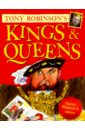 Robinson Tony Kings and Queens. Queen Elizabeth II Edition kings and bishops in medieval england 1066 1216