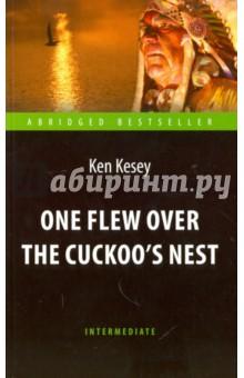 Пролетая над гнездом кукушки = One Flew over the Cuckoo`s Nest galbraith r the cuckoo s calling