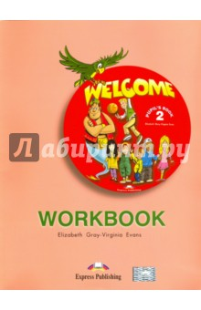 Welcome 2. Workbook. Рабочая тетрадь counting workbook