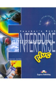 Enterprise Plus. Pre-Intermediate. Teacher's Book lifestyle pre intermediate teacher s book cd rom