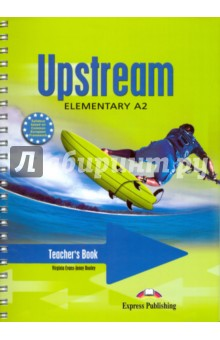 Upstream Elementary A2. Teacher's Book. Книга для учителя lebeau ian rees gareth language leader 2nd ed elementary coursebook with myenglishlab