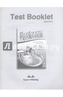 Upstream Upper Intermediate B2+.Test Booklet upstream upper intermed b2 workbook student s