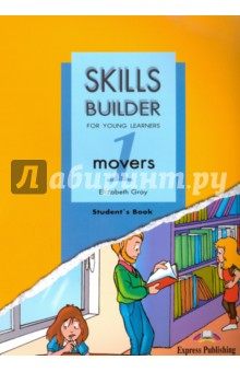 Skills Builder. Movers 1. Student's Book fun for movers student s book with online activities with audio and home fun booklet 4
