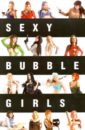 Фотобук Sexy Bubble Girls