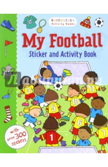 My Football Sticker Activity Book first sticker activity for boys