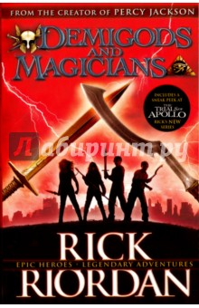 Demigods and Magicians: Three Stories from the World of Percy Jackson and the Kane Chronicles percy jackson and the battle of the labyrinth