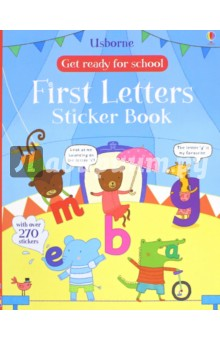 Get Ready for School. First Letters Sticker Book first sticker book ponies
